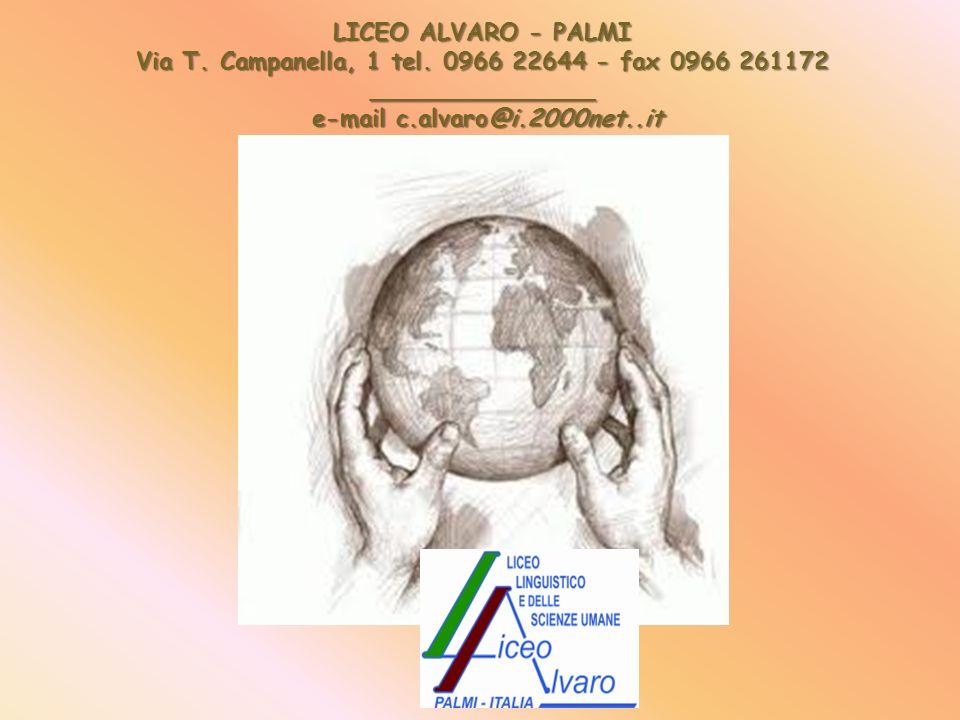 LICEO ALVARO - PALMI Via T. Campanella, 1 tel.