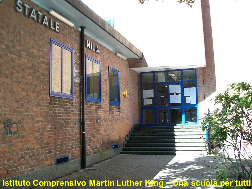 Istituto Comprensivo Martin Luther King – Una scuola per tutti