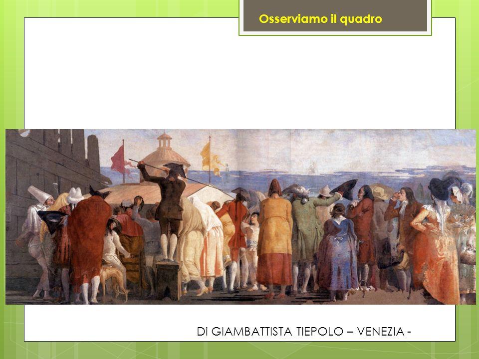 Di GIAMBATTISTA TIEPOLO – VENEZIA - Osserviamo il quadro