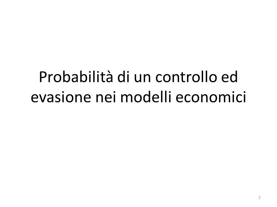 Probabilità di un controllo ed evasione nei modelli economici 3