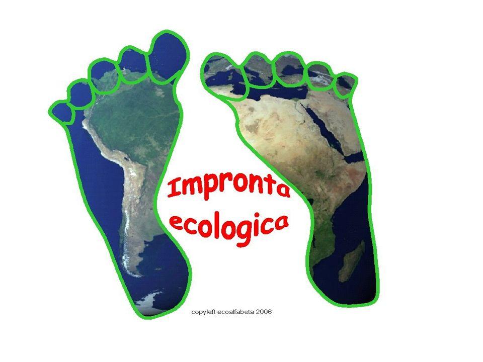 CHE COSE LIMPRONTA ECOLOGICA L impronta ecologica è un indicatore utilizzato, da geografi e ecologisti, per valutare il consumo umano di risorse naturali rispetto alla capacità della Terra di rigenerarle.indicatoreTerra