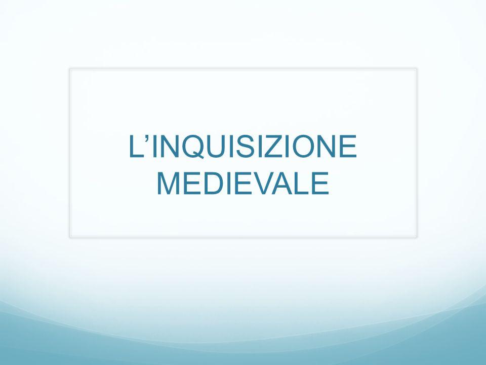 LINQUISIZIONE MEDIEVALE