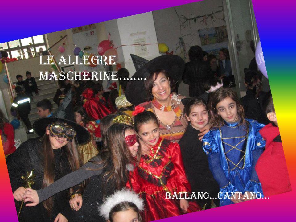 Le allegre mascherine…….. Ballano…cantano…