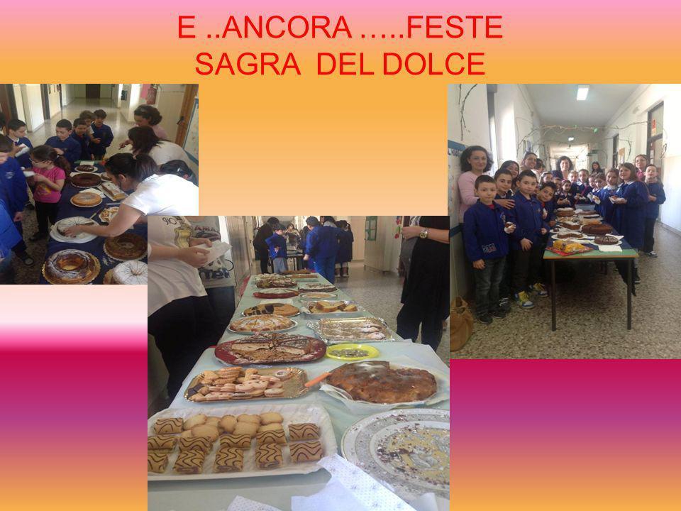 E..ANCORA …..FESTE SAGRA DEL DOLCE
