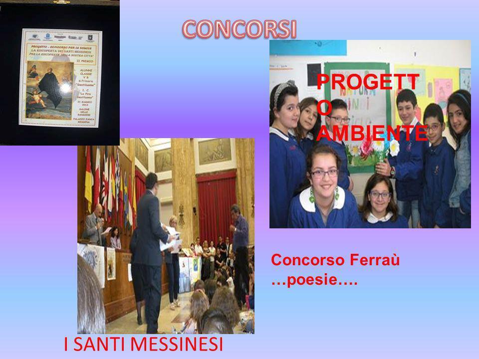 I SANTI MESSINESI PROGETT O AMBIENTE Concorso Ferraù …poesie….