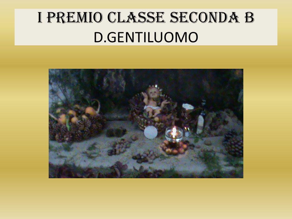 I PREMIO CLASSE SECONDA B D.GENTILUOMO