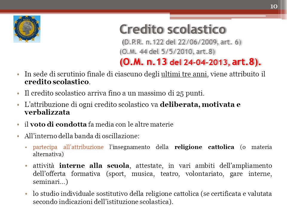 Credito scolastico (D.P.R.n.122 del 22/06/2009, art.