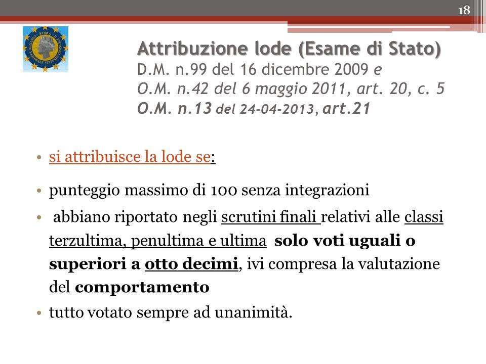 Attribuzione lode (Esame di Stato) Attribuzione lode (Esame di Stato) D.M.