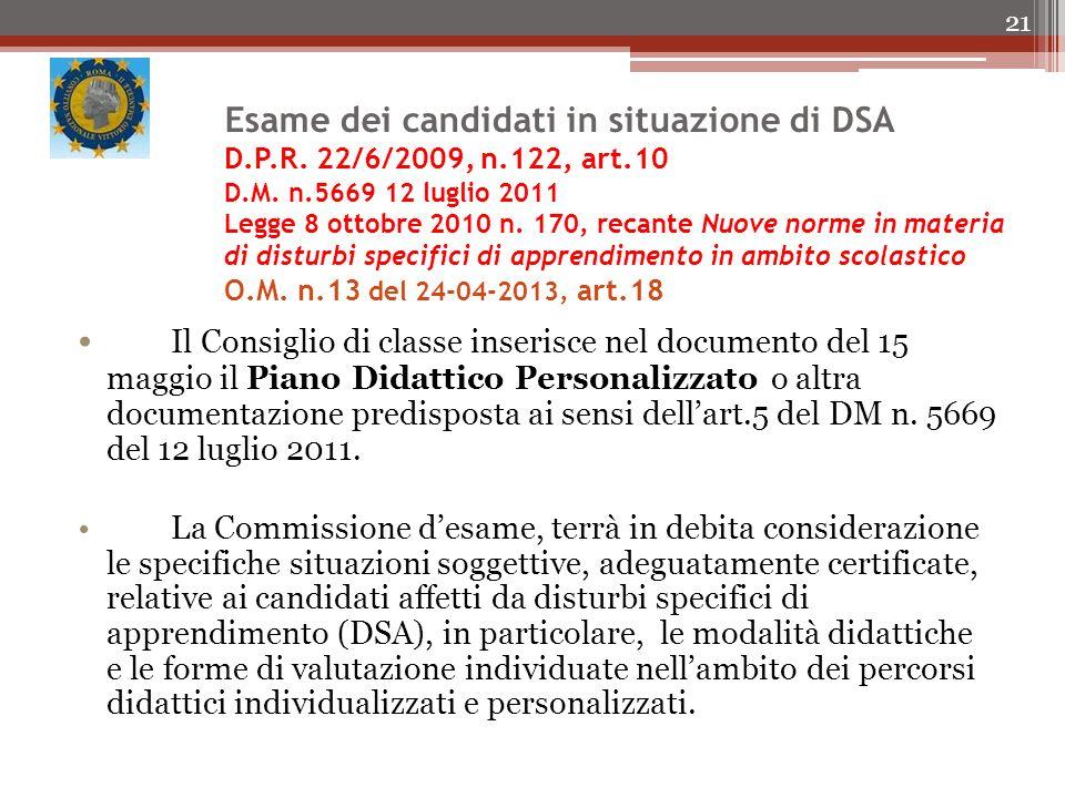 Esame dei candidati in situazione di DSA D.P.R.22/6/2009, n.122, art.10 D.M.