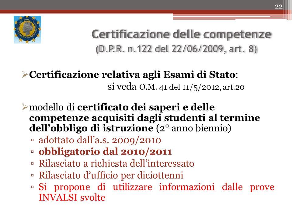 Certificazione delle competenze (D.P.R.n.122 del 22/06/2009, art.