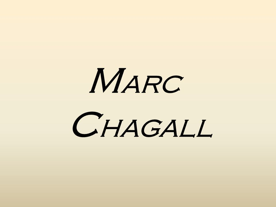 LA VITA DI MARC CHAGALL: Marc Chagall nasce a Vitebsk (Russia) nel 1887, primogenito di una famiglia ebrea di nove figli.