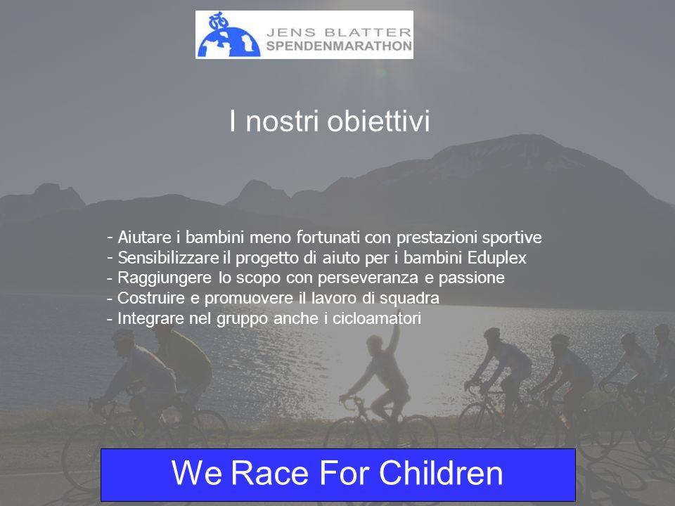 We Race For Children Ognuno di noi può acquistare chilometri donando il danaro speso in beneficenza.