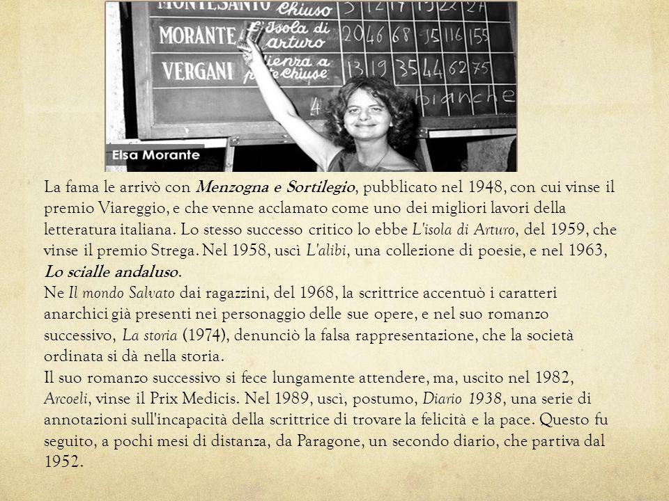 La fama le arrivò con Menzogna e Sortilegio, pubblicato nel 1948, con cui vinse il premio Viareggio, e che venne acclamato come uno dei migliori lavor
