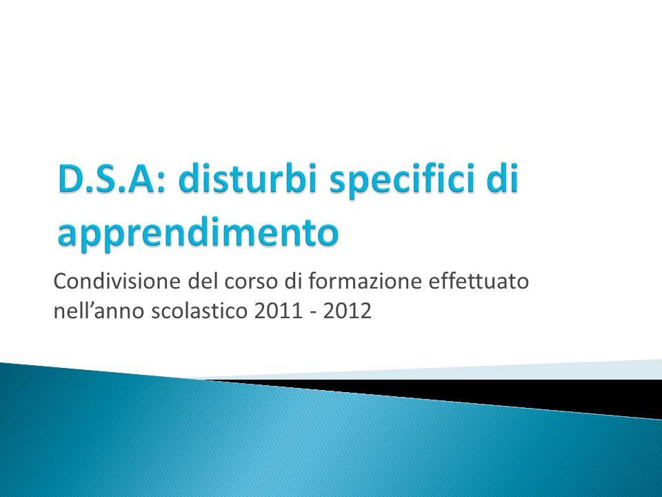 Condivisione del corso di formazione effettuato nellanno scolastico 2011 - 2012