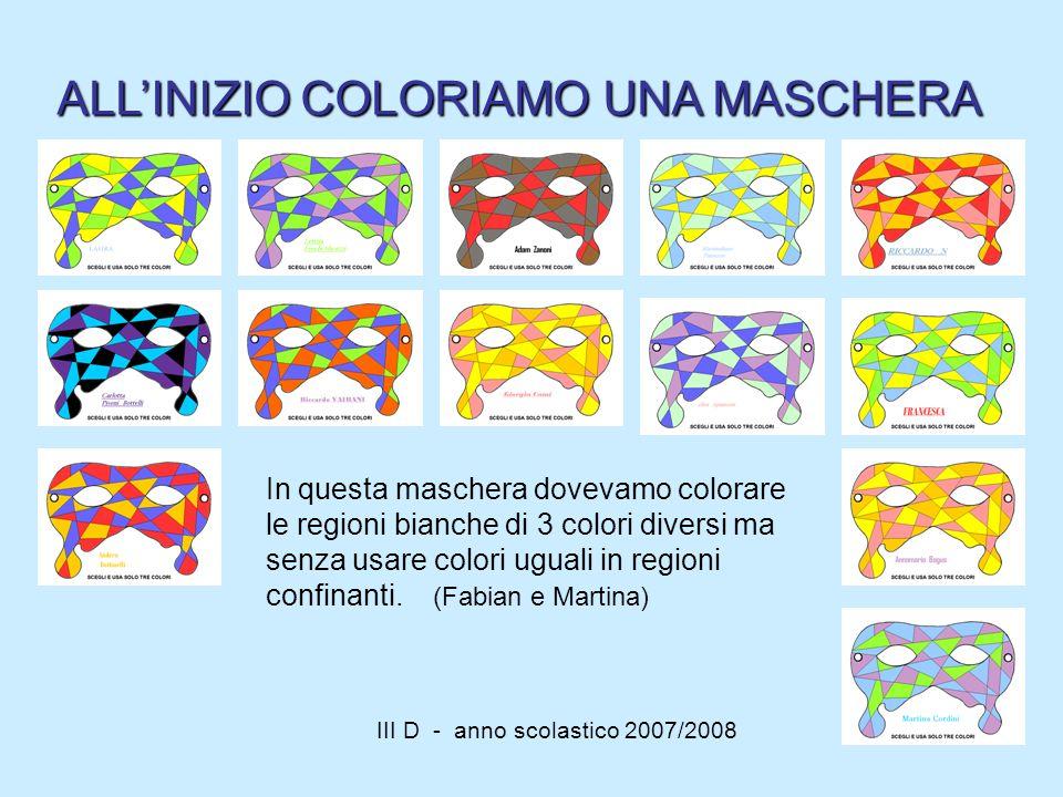 III D - anno scolastico 2007/2008 In questa maschera dovevamo colorare le regioni bianche di 3 colori diversi ma senza usare colori uguali in regioni