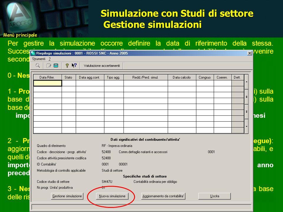 Per gestire la simulazione occorre definire la data di riferimento della stessa. Successivamente è possibile attivare laggiornamento dalla contabilità