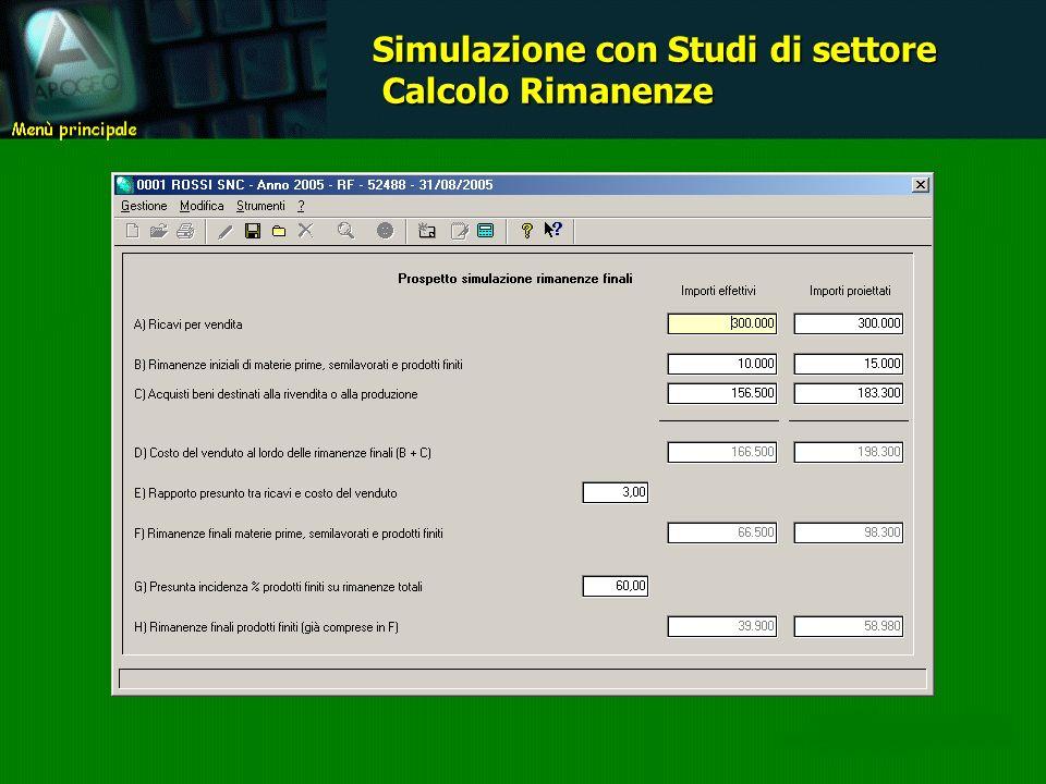 Simulazione con Studi di settore Calcolo Rimanenze Calcolo Rimanenze