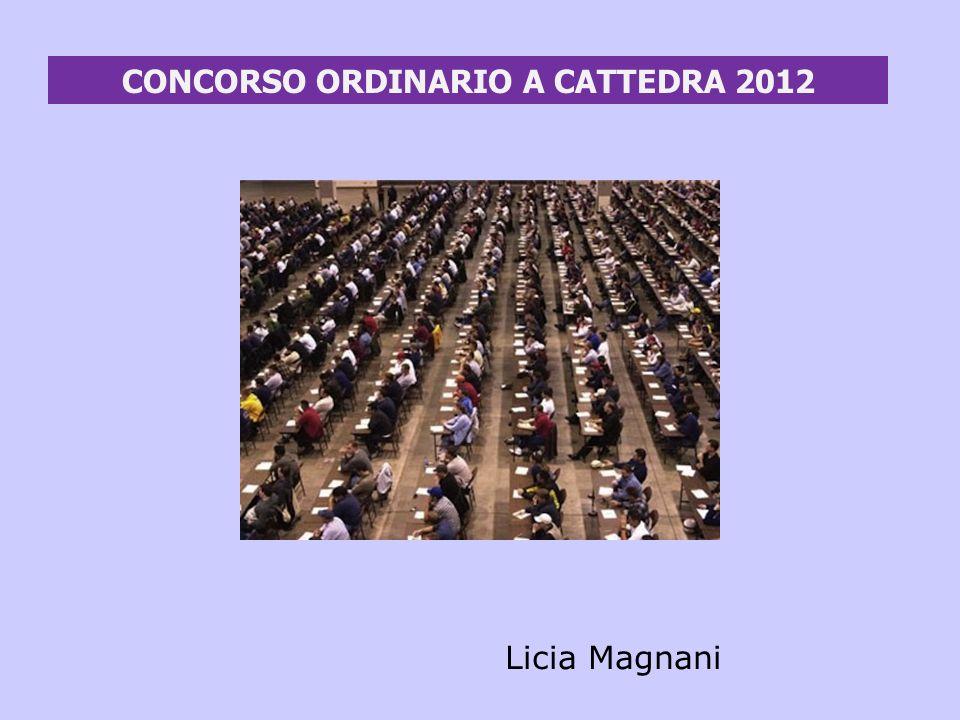 CONCORSO ORDINARIO A CATTEDRA 2012 Licia Magnani