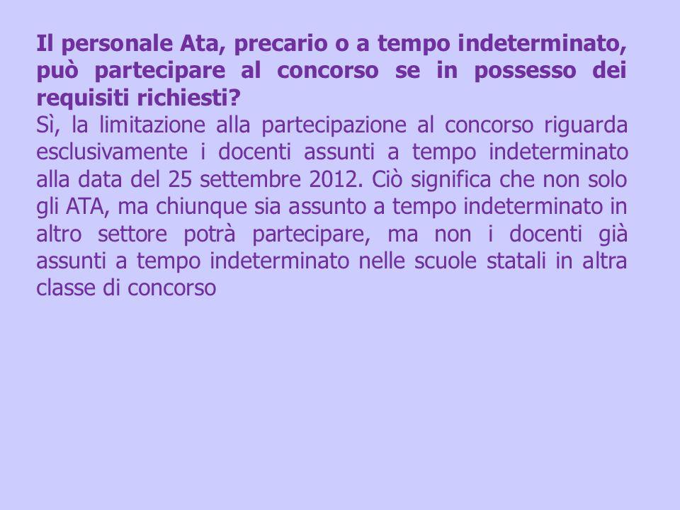 Il personale Ata, precario o a tempo indeterminato, può partecipare al concorso se in possesso dei requisiti richiesti? Sì, la limitazione alla partec