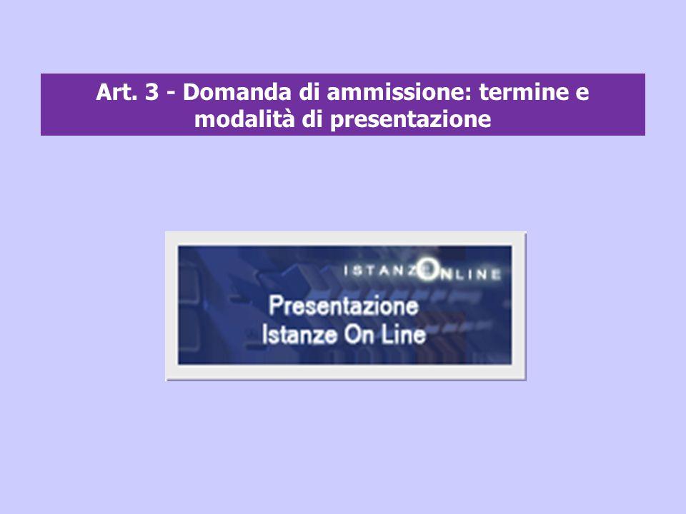 Art. 3 - Domanda di ammissione: termine e modalità di presentazione