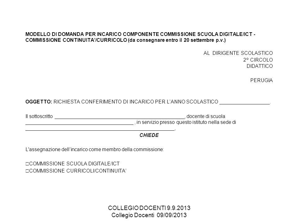 MODELLO DI DOMANDA PER INCARICO COMPONENTE COMMISSIONE SCUOLA DIGITALE/ICT - COMMISSIONE CONTINUITA/CURRICOLO (da consegnare entro il 20 settembre p.v