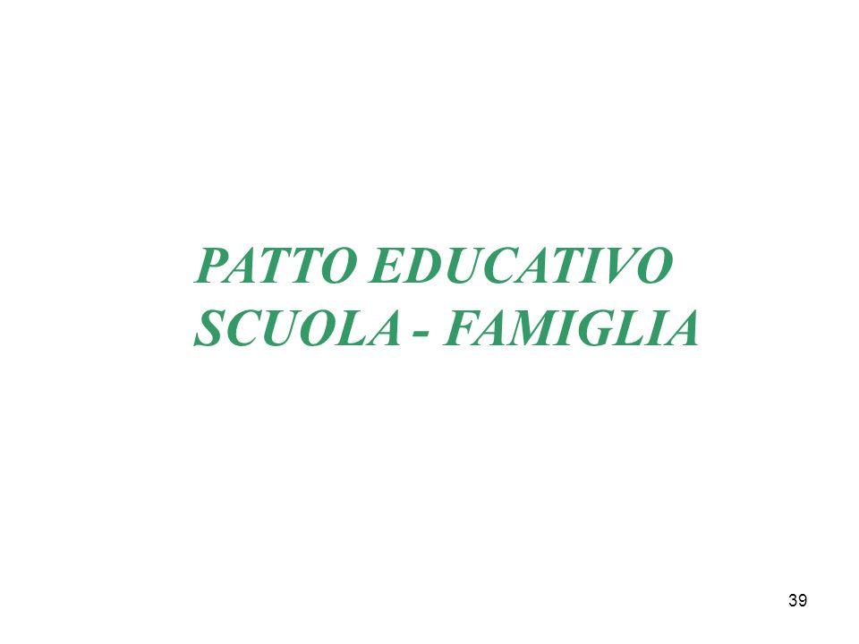 39 PATTO EDUCATIVO SCUOLA - FAMIGLIA