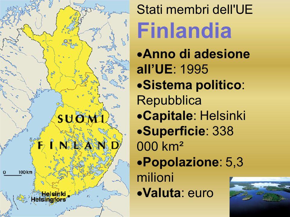 Stati membri dell UE Finlandia Anno di adesione allUE: 1995 Sistema politico: Repubblica Capitale: Helsinki Superficie: 338 000 km² Popolazione: 5,3 milioni Valuta: euro