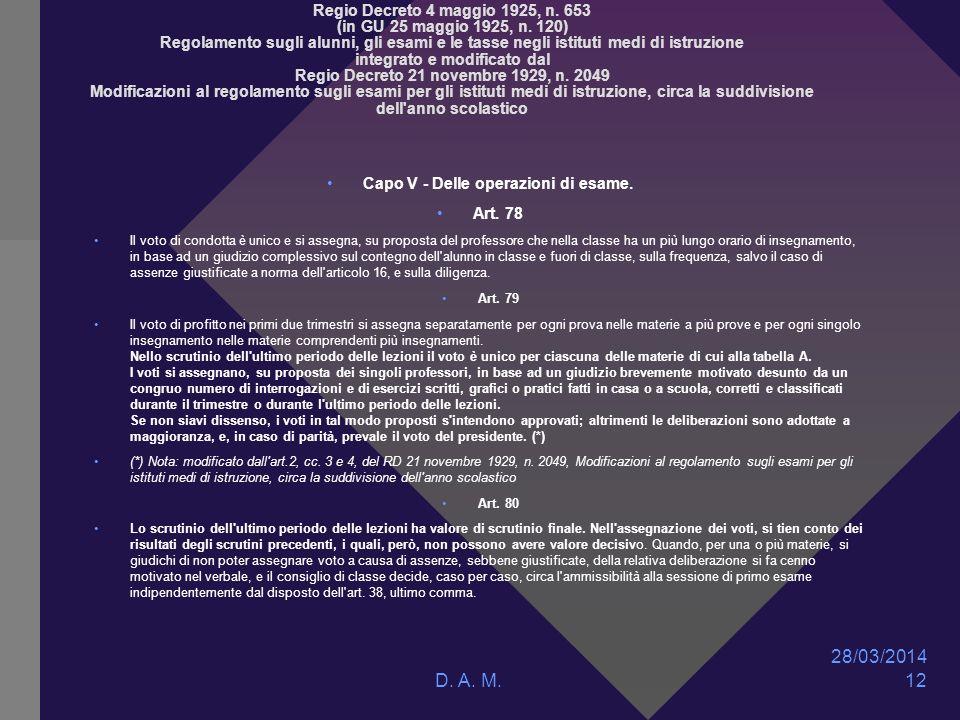 28/03/2014 D. A. M. 12 Regio Decreto 4 maggio 1925, n.