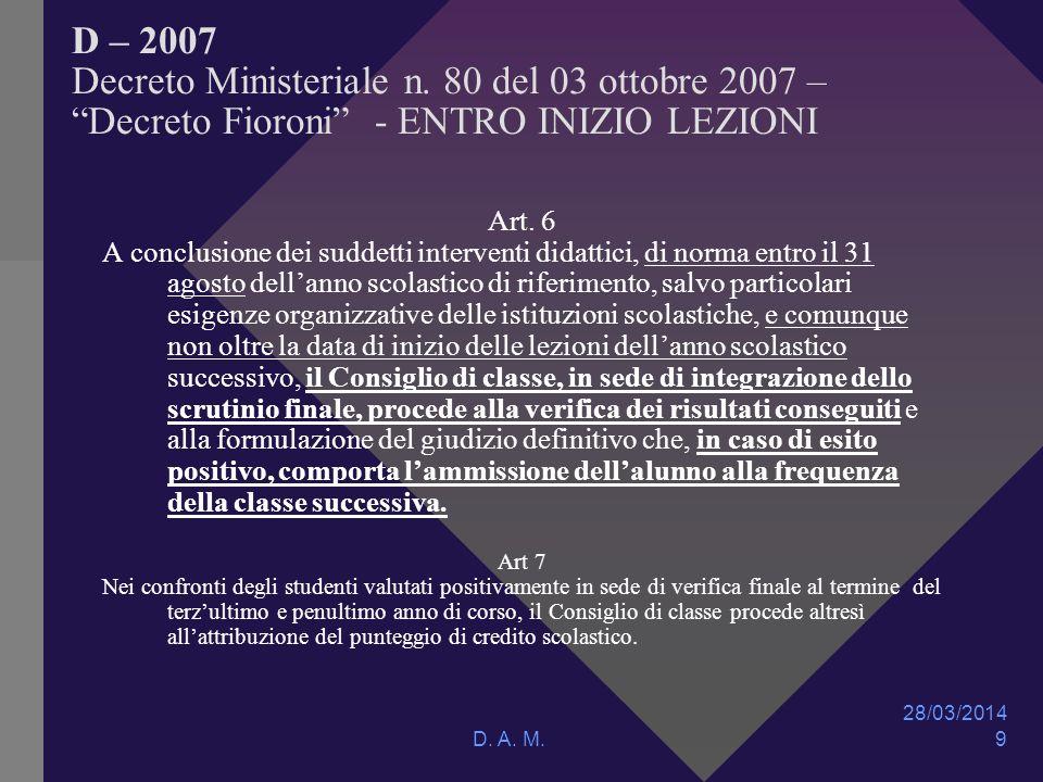 28/03/2014 D. A. M. 9 D – 2007 Decreto Ministeriale n.