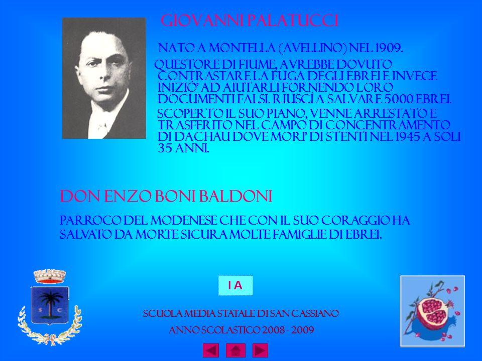 Giovanni Palatucci Nato a Montella (Avellino) nel 1909. Questore di Fiume, avrebbe dovuto contrastare la fuga degli ebrei e invece iniziò ad aiutarli