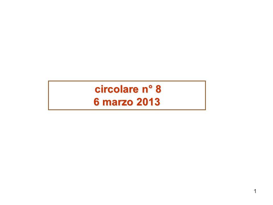 1 circolare n° 8 circolare n° 8 6 marzo 2013