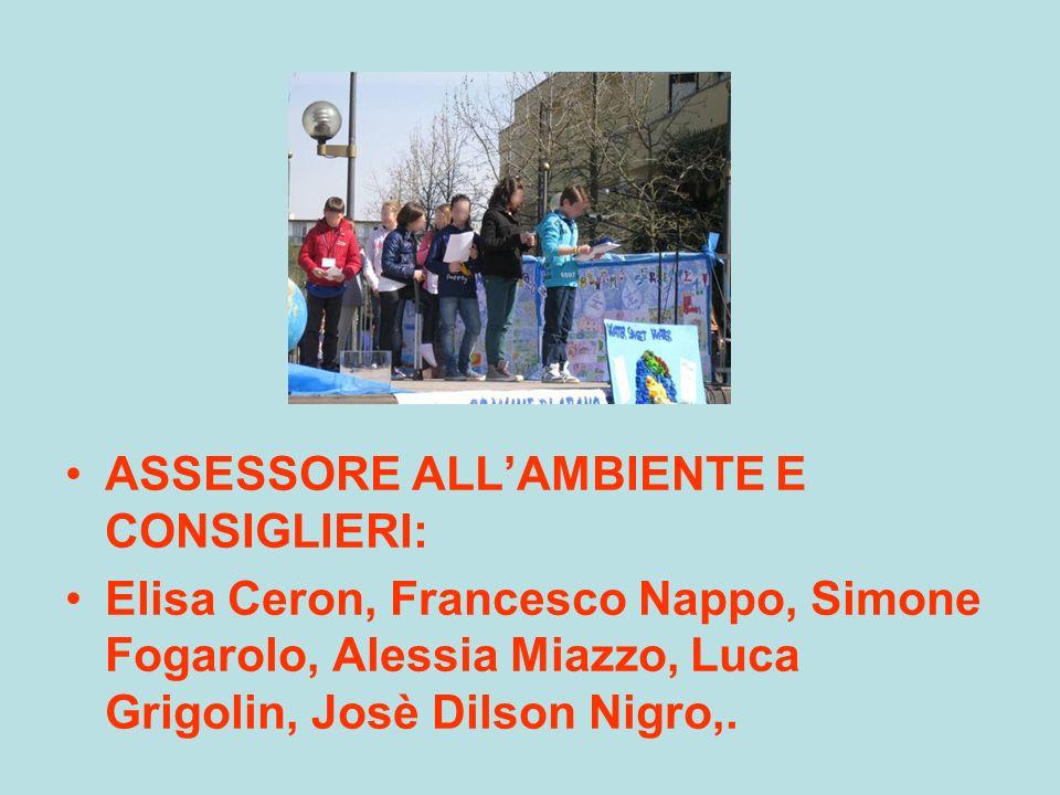 ASSESSORE ALLAMBIENTE E CONSIGLIERI: Elisa Ceron, Francesco Nappo, Simone Fogarolo, Alessia Miazzo, Luca Grigolin, Josè Dilson Nigro,.