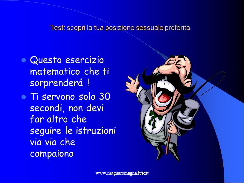 www.magnaromagna.it/test Test: scopri la tua posizione sessuale preferita Giusto??!?.