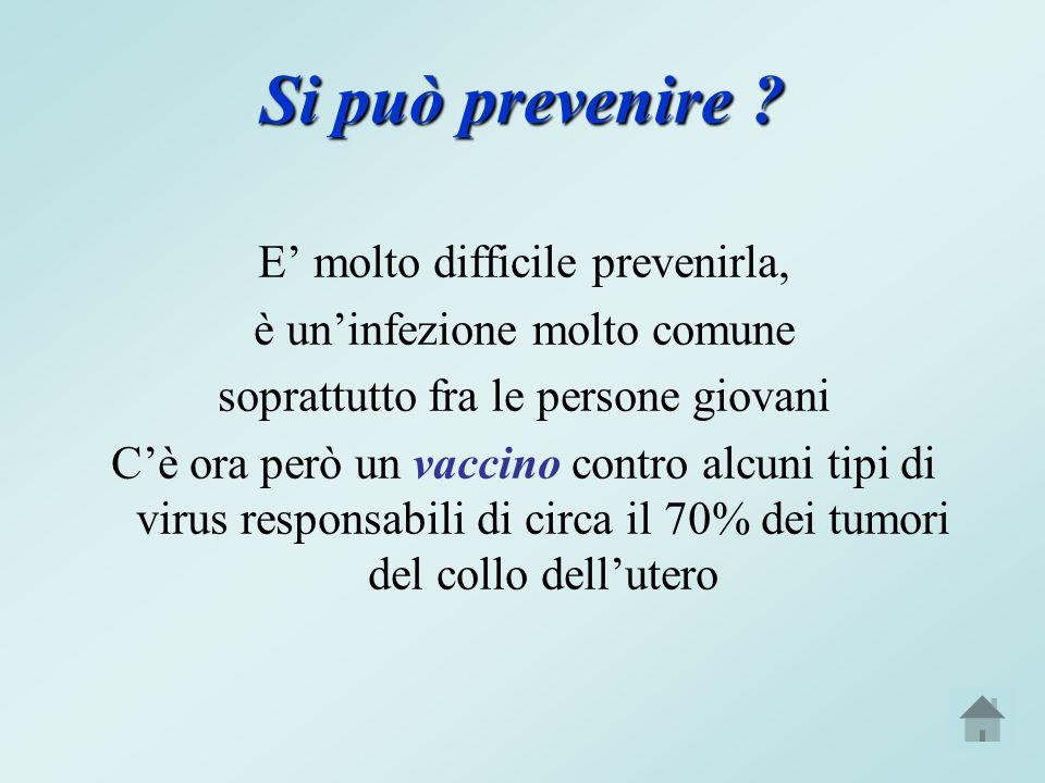 Si può prevenire .