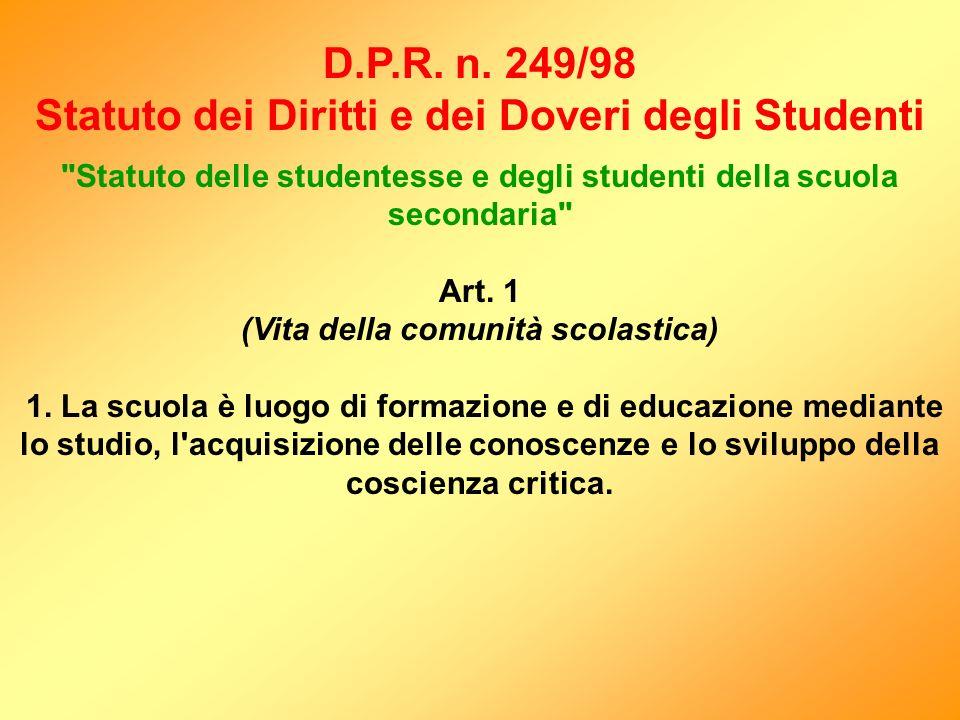 D.P.R. n. 249/98 Statuto dei Diritti e dei Doveri degli Studenti