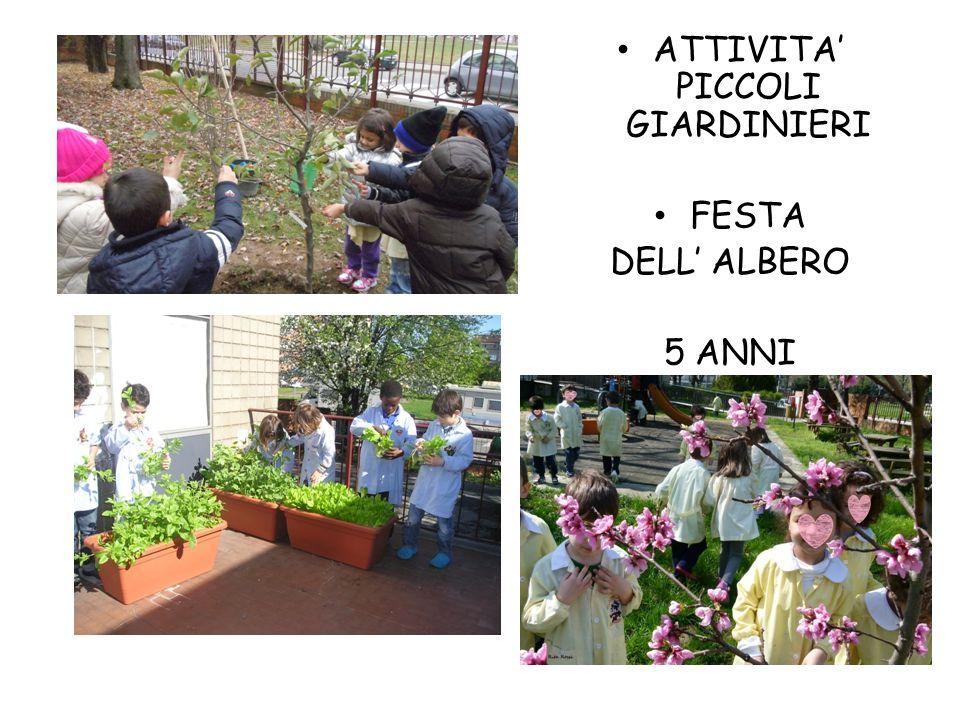 ATTIVITA PICCOLI GIARDINIERI FESTA DELL ALBERO 5 ANNI