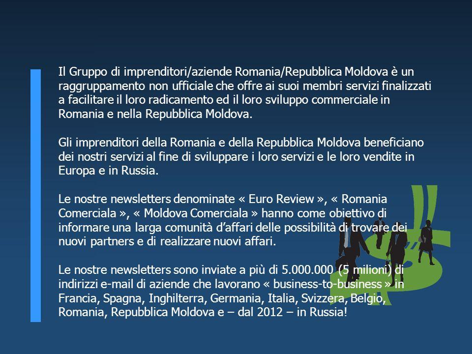 Il Gruppo di imprenditori/aziende Romania/Repubblica Moldova è un raggruppamento non ufficiale che offre ai suoi membri servizi finalizzati a facilita