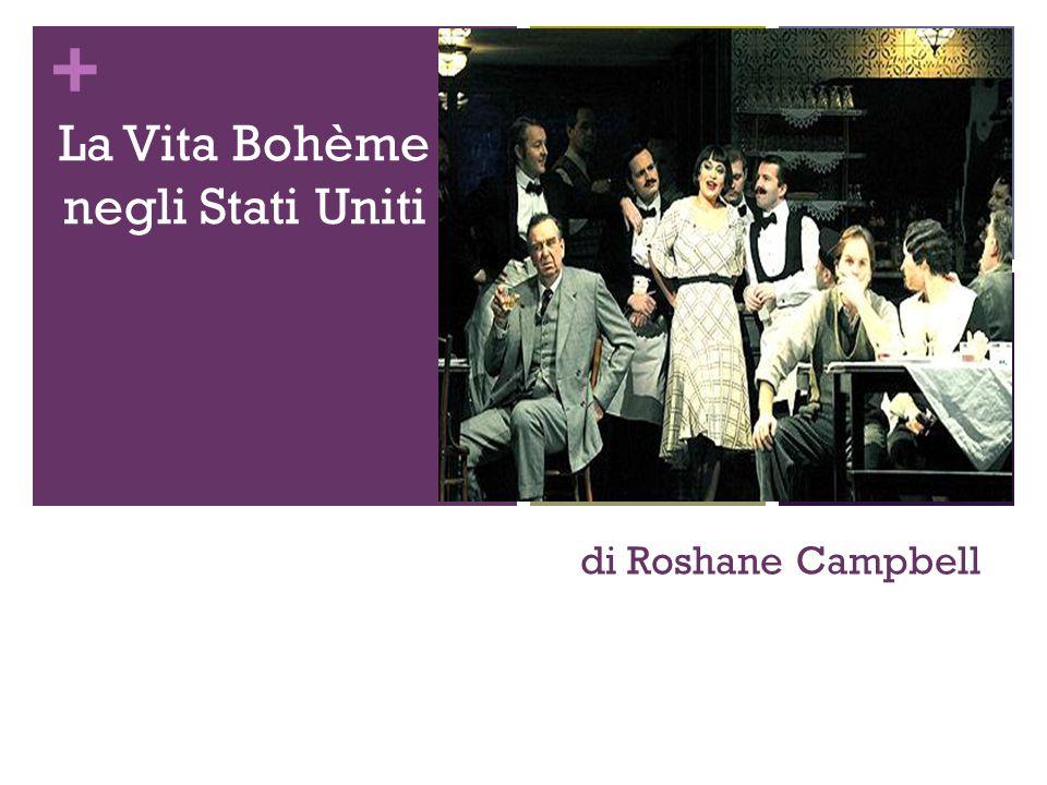 + di Roshane Campbell La Vita Bohème negli Stati Uniti