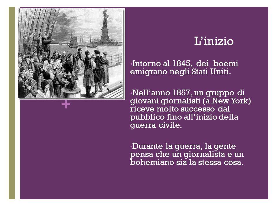 + Linizio Intorno al 1845, dei boemi emigrano negli Stati Uniti.