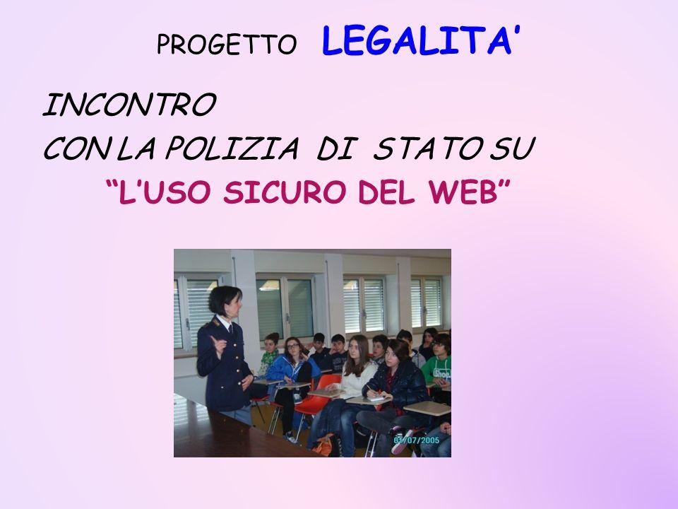 PROGETTO LEGALITA INCONTRO CON LA POLIZIA DI STATO SU LUSO SICURO DEL WEB