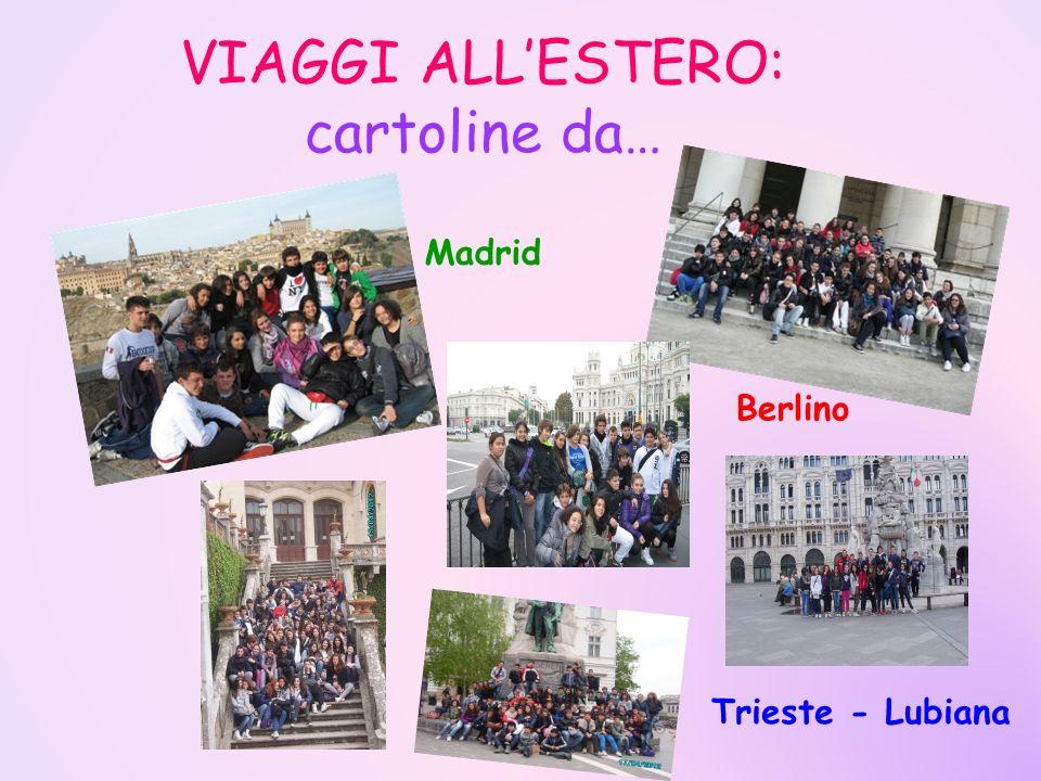 VIAGGI ALLESTERO: cartoline da… Madrid Berlino Trieste - Lubiana