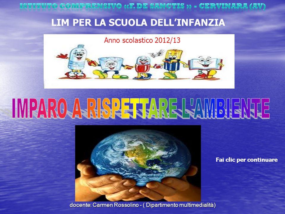 Ambiente pulito docente: Carmen Rossolino - ( Dipartimento multimedialità)