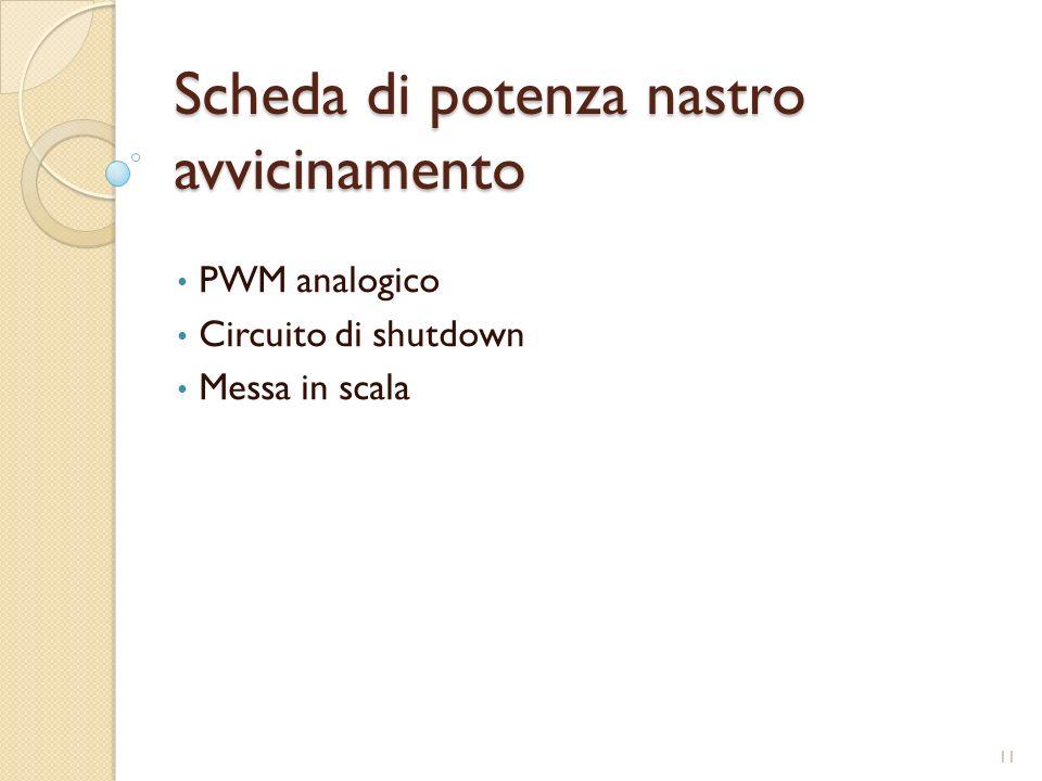 Scheda di potenza nastro avvicinamento PWM analogico Circuito di shutdown Messa in scala 11