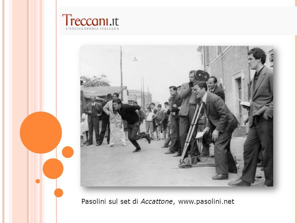 Pasolini sul set di Accattone, www.pasolini.net