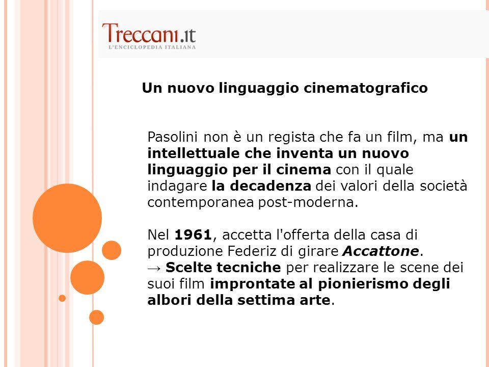 Pasolini non è un regista che fa un film, ma un intellettuale che inventa un nuovo linguaggio per il cinema con il quale indagare la decadenza dei valori della società contemporanea post-moderna.