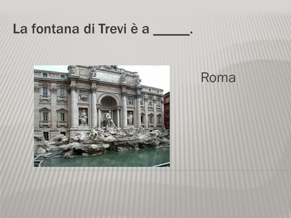 Il Colosseo si trova a ______. Roma