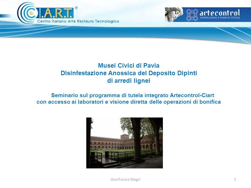 Musei Civici di Pavia Disinfestazione Anossica del Deposito Dipinti di arredi lignei Seminario sul programma di tutela integrato Artecontrol-Ciart con
