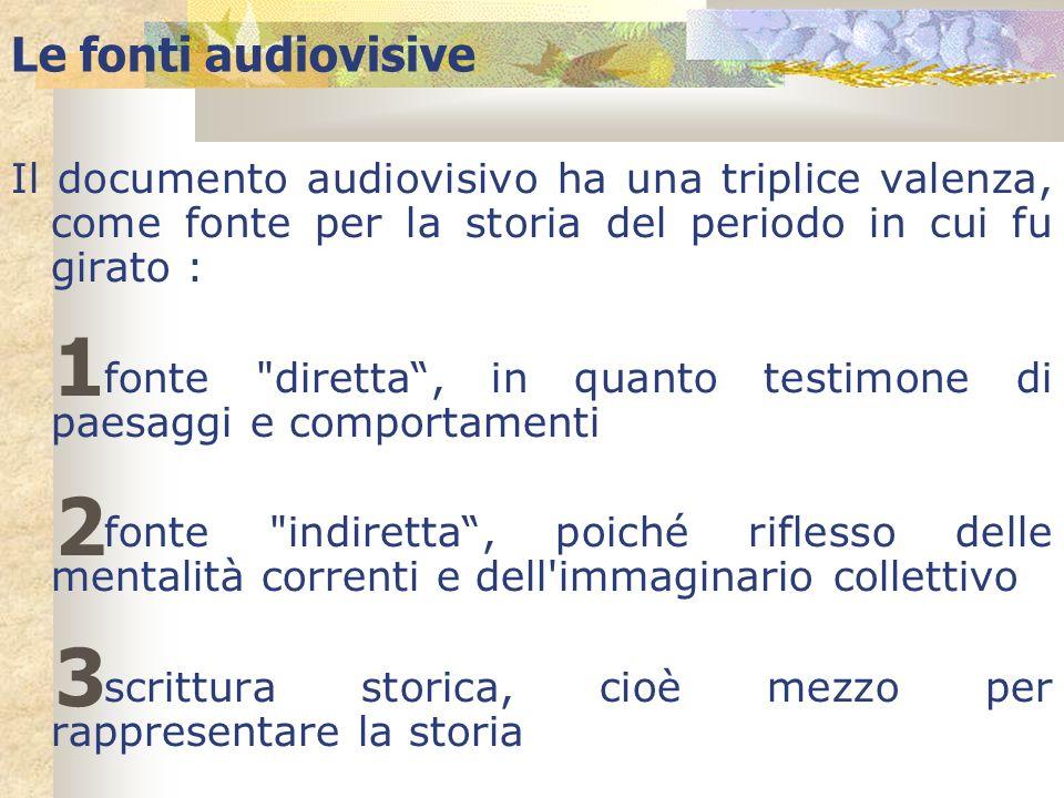 Il documento audiovisivo ha una triplice valenza, come fonte per la storia del periodo in cui fu girato : fonte