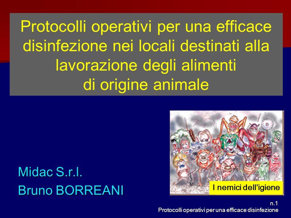 n.1 Protocolli operativi per una efficace disinfezione Protocolli operativi per una efficace disinfezione nei locali destinati alla lavorazione degli