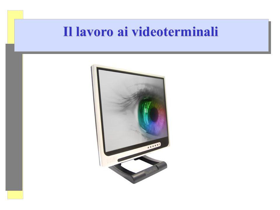 Il lavoro ai videoterminali